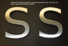 Brushed stainless letters, brushed stainless beautiful door handles, commercial brushed stainless letters
