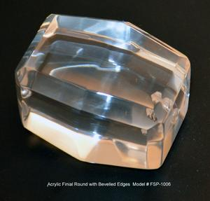 Roubd Bevelled Acrylic Finial